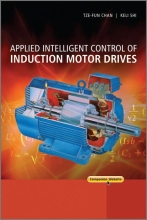 Chan, Tze Fun Applied Intelligent Control of Induction Motor Drives