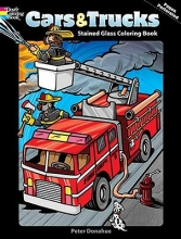Peter Donahue Cars and Trucks Stained Glass Coloring Book