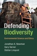 Jonathan A. Newman,   Gary Varner,   Stefan Linquist Defending Biodiversity