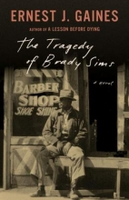 Ernest,J. Gaines Tragedy of Brady Sims