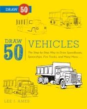Ames, Lee J. Draw 50 Vehicles