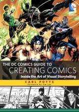 Potts, Carl The DC Comics Guide to Creating Comics