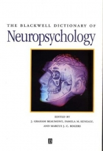 Beaumont, J. Graham The Blackwell Dictionary of Neuropsychology