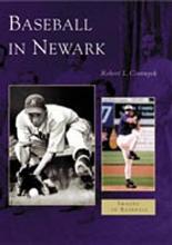 Cvornyek, Robert L. Baseball in Newark