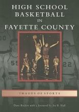 Redden, Dave High School Basketball in Fayette County
