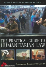 Bouchet-Saulnier, Francoise The Practical Guide to Humanitarian Law
