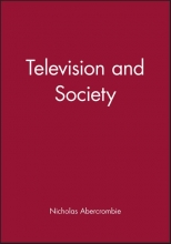 Abercrombie, Nicholas Television and Society