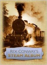 Rex Conway Rex Conway`s Steam Album