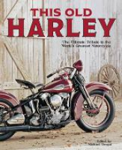 Michael Dregni This Old Harley
