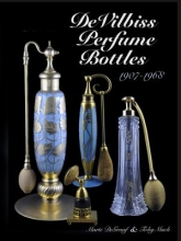 DeGraaf, Marti Devilbiss Perfume Bottles 1907 to 1968