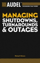 Michael V. Brown Audel Managing Shutdowns, Turnarounds, and Outages