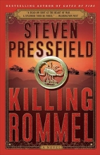 Pressfield, Steven Killing Rommel