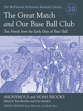 Anonymous The Great Match and Our Base Ball Club