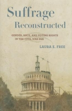 Free, Laura E. Suffrage Reconstructed