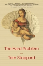 Stoppard, Tom The Hard Problem