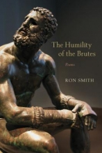 Smith, Ron The Humility of the Brutes