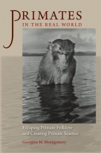 Montgomery, Georgina M. Primates in the Real World