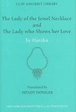 Harsha, Harsha The Lady of the Jeweled Necklace and the Lady Who Shows Her Love