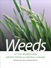 Charles T. Bryson Weeds of the Midwestern United States and Central Canada