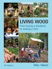 Mike Abbott Living Wood