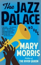 Morris, Mary The Jazz Palace
