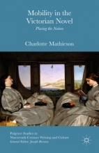 Mathieson, Charlotte Mobility in the Victorian Novel