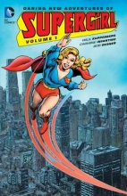 Kupperberg, Paul Daring New Adventures of Supergirl Vol. 1