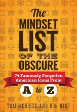 Mcbride, Tom,   Nief, Ron The Mindset List of the Obscure