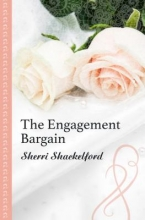 Shackelford, Sherri The Engagement Bargain