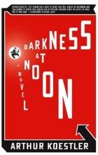 Koestler, Arthur Darkness at Noon