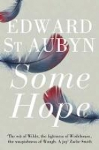 St Aubyn, Edward Some Hope