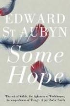 St Aubyn, Edward Some Hope