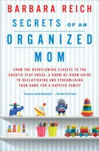 Reich, Barbara Secrets of an Organized Mom