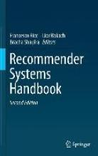Francesco Ricci,   Lior Rokach,   Bracha Shapira Recommender Systems Handbook