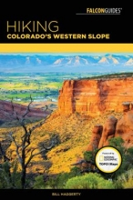 Haggerty, Bill Falcon Guides Hiking Colorado`s Western Slope