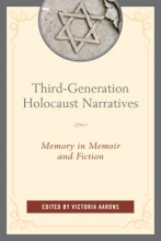Third-Generation Holocaust Narratives