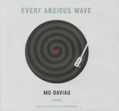 Daviau, Mo Every Anxious Wave