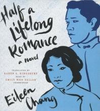 Chang, Eileen Half a Lifelong Romance