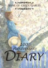 Montgomery, L. M. Anne of Green Gables Diary