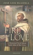 Olaizola, Jose Louis The Fire of Love