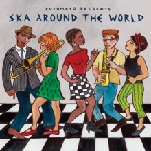 Putumayo presents  Ska around the world(cd)