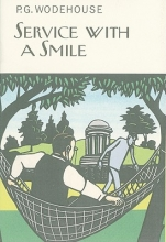 Wodehouse, P. G. Service With a Smile