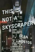 Kostos, Dean This Is Not a Skyscraper