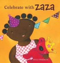 Mylo Freeman, Celebrate With Zaza