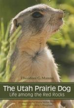 Theodore G. Manno The Utah Prairie Dog