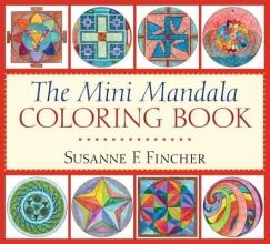 Susanne F. Fincher The Mini Mandala Coloring Book