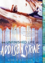 Griffin,A. Unfinished Life of Addison Stone