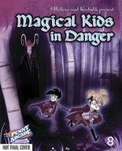 Holkins, Jerry Magical Kids in Danger