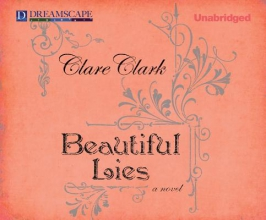 Clark, Clare Beautiful Lies