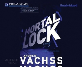 Vachss, Andrew H. Mortal Lock